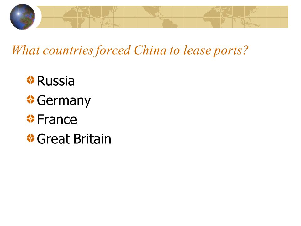 What countries forced China to lease ports
