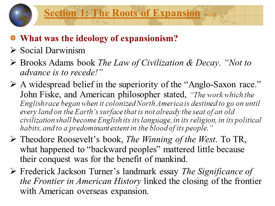 Section 1: The Roots of Expansion contd.