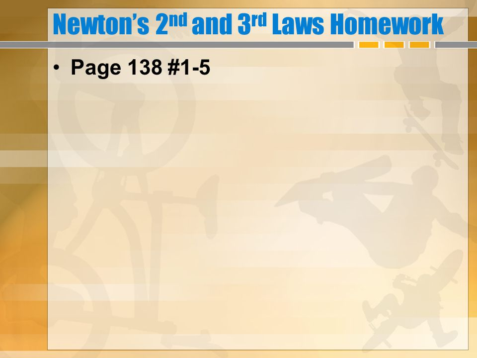Newton's 2nd and 3rd Laws Homework