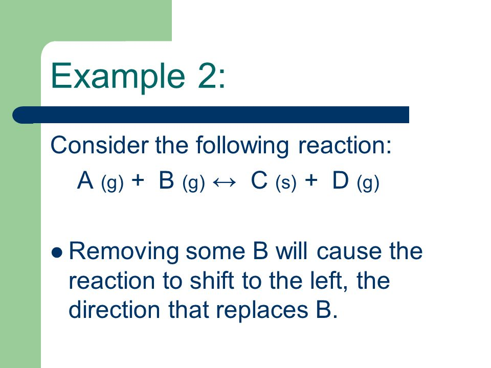 Example 2: Consider the following reaction: