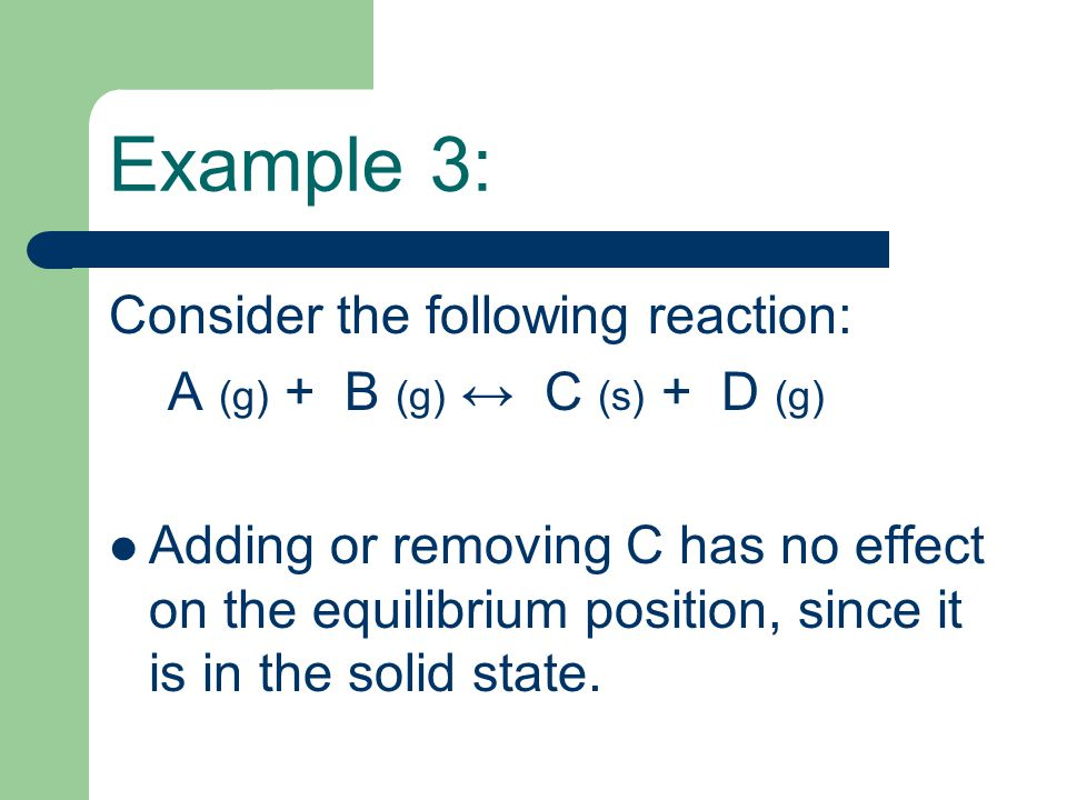 Example 3: Consider the following reaction: