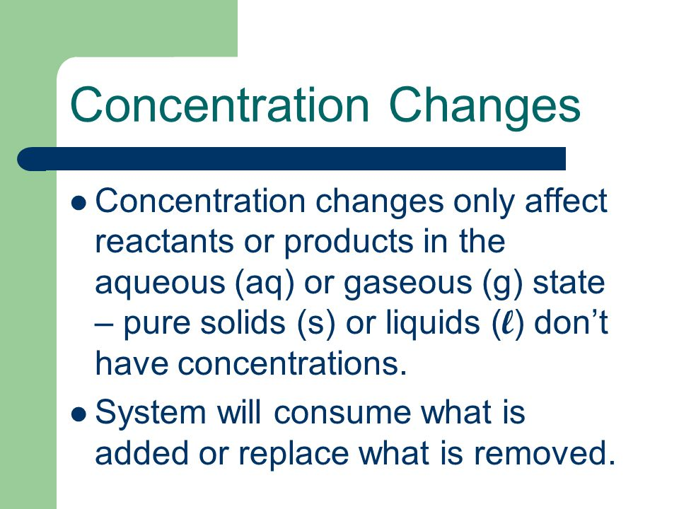 Concentration Changes