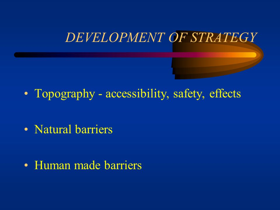DEVELOPMENT OF STRATEGY