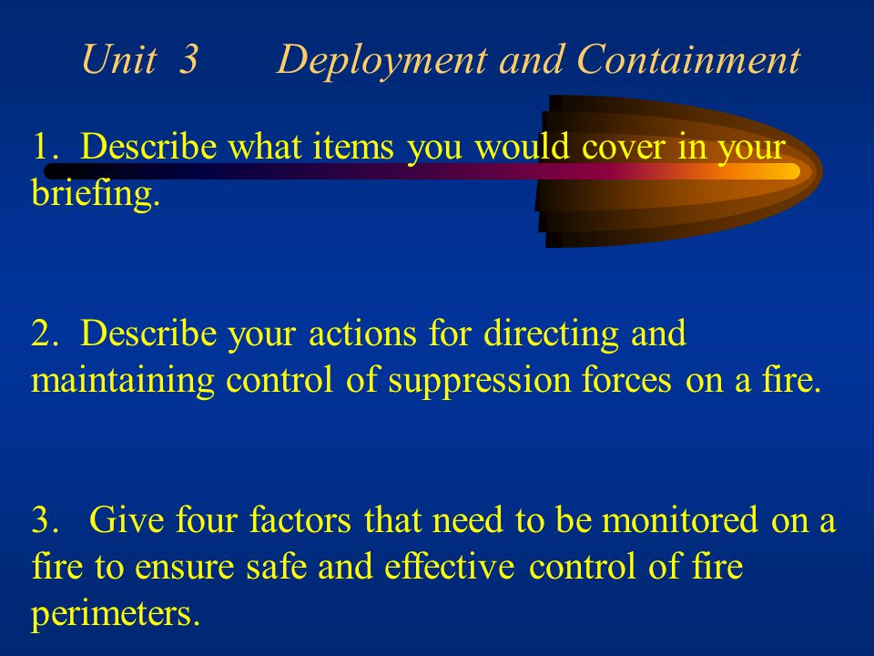 Unit 3 Deployment and Containment