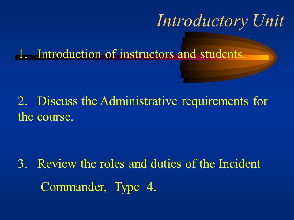 Introductory Unit 1. Introduction of instructors and students.