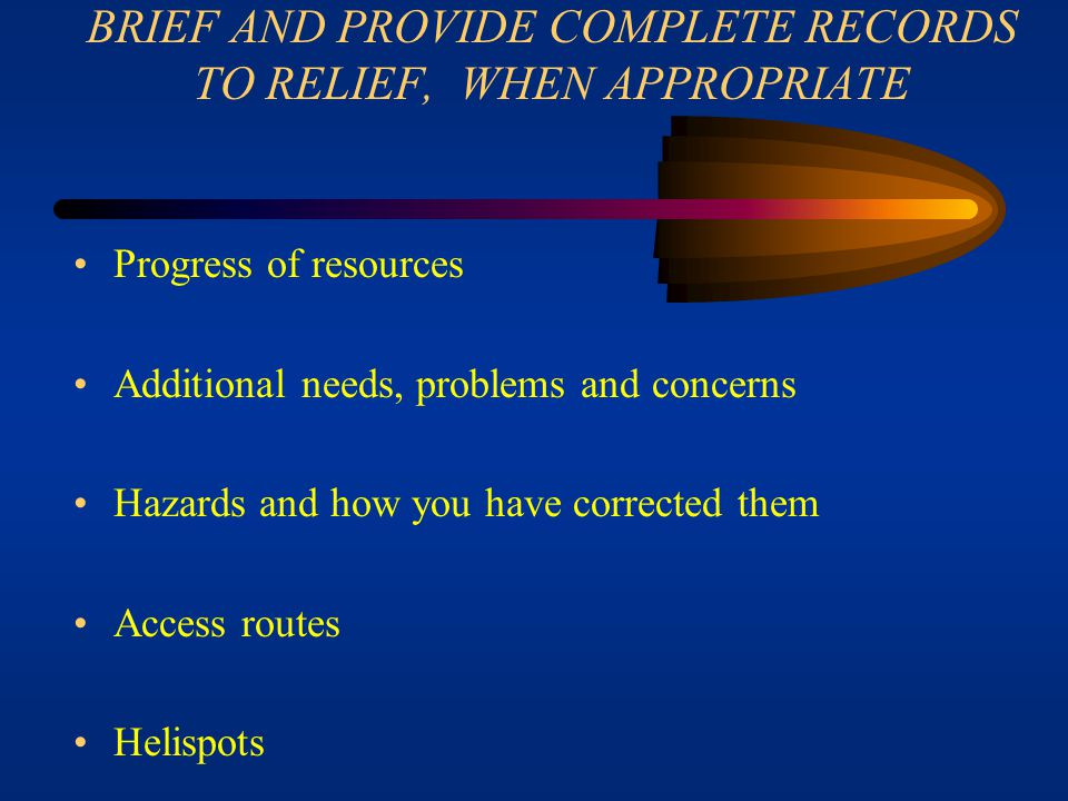 BRIEF AND PROVIDE COMPLETE RECORDS TO RELIEF, WHEN APPROPRIATE