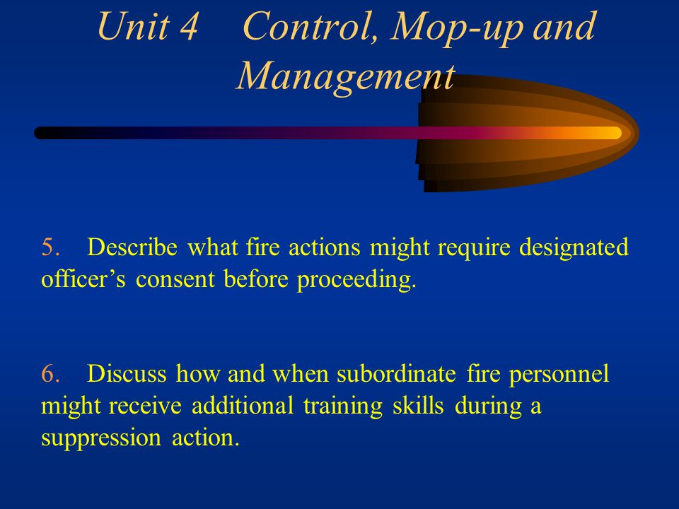 Unit 4 Control, Mop-up and Management