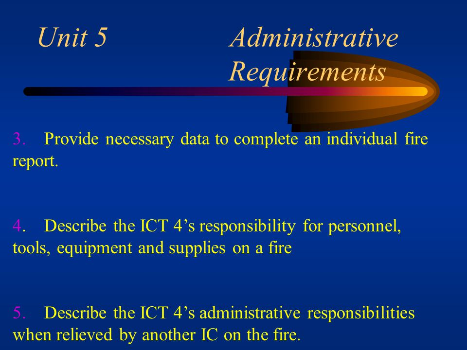 Unit 5 Administrative Requirements