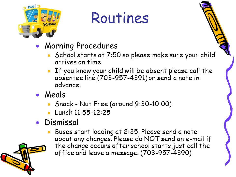 Routines Morning Procedures Meals Dismissal