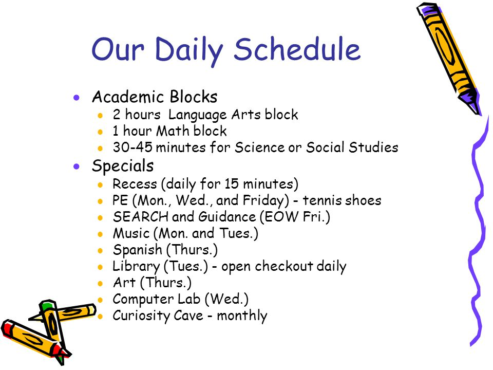 Our Daily Schedule Academic Blocks Specials