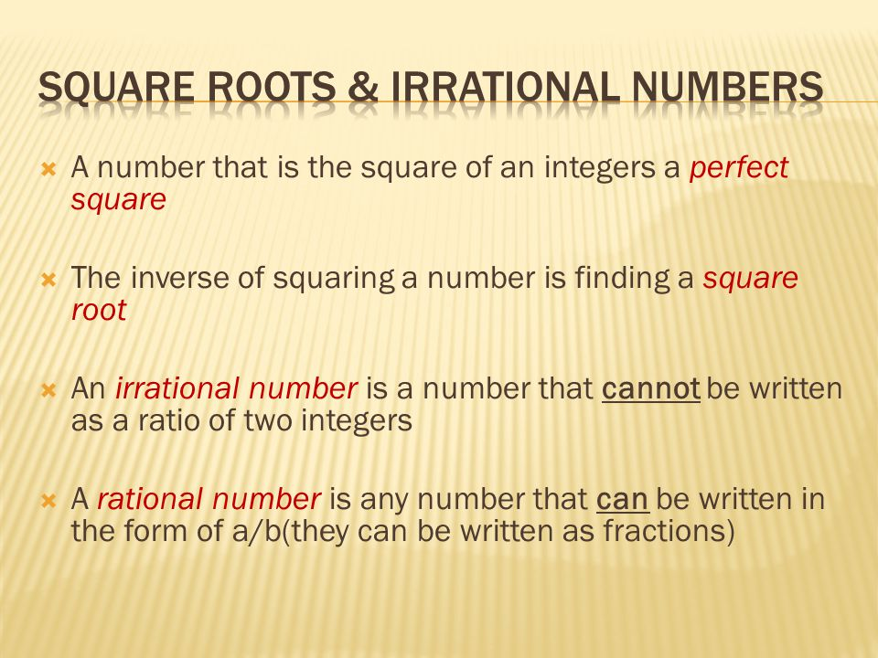 Square Roots & Irrational Numbers
