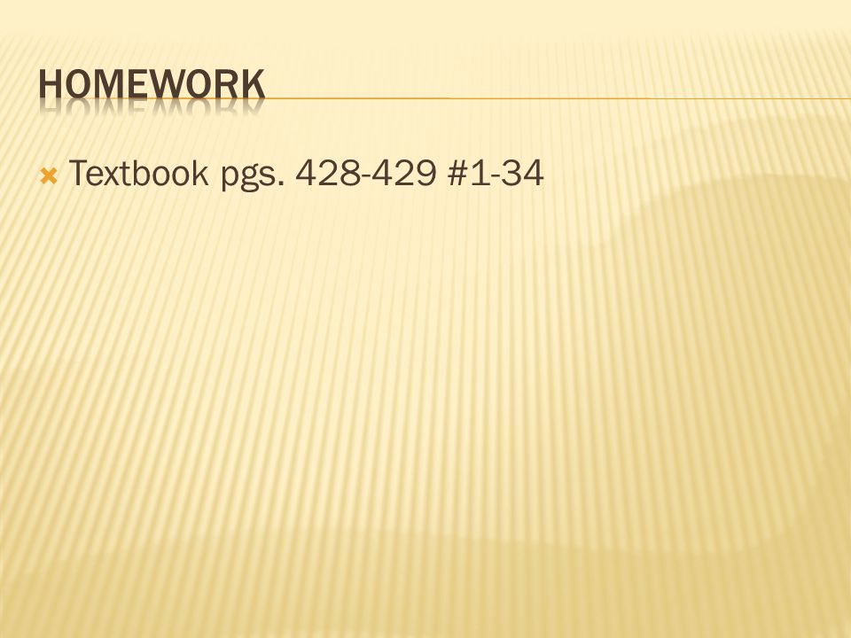 Homework Textbook pgs #1-34