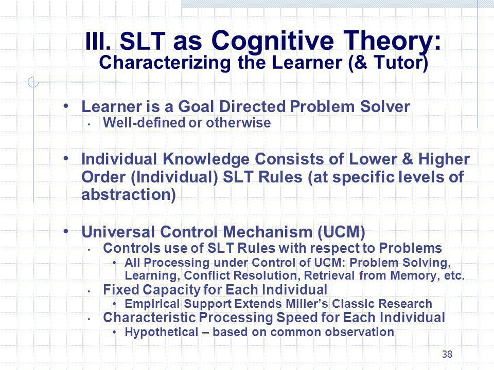 III. SLT as Cognitive Theory: Characterizing the Learner (& Tutor)
