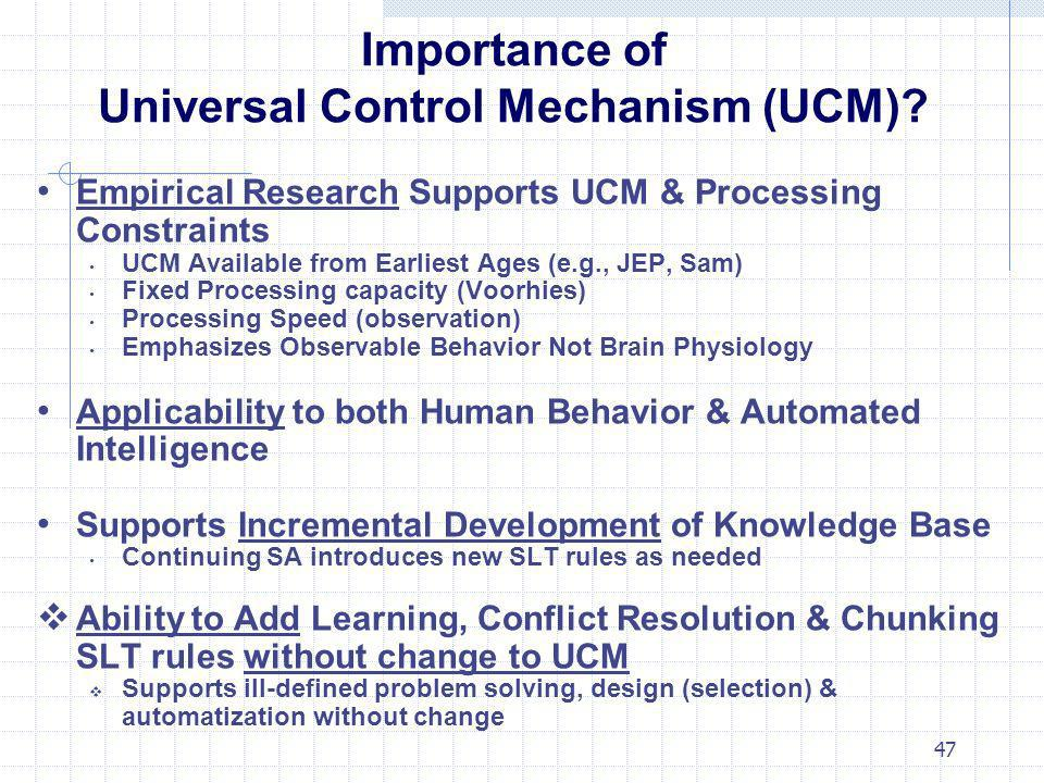 Importance of Universal Control Mechanism (UCM)