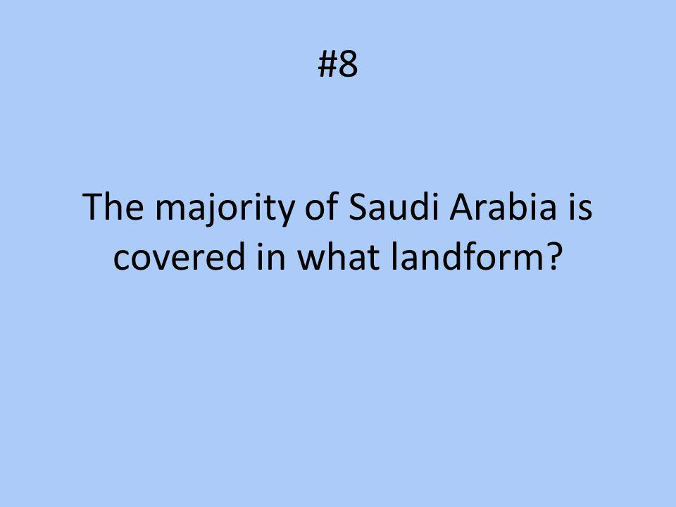 The majority of Saudi Arabia is covered in what landform
