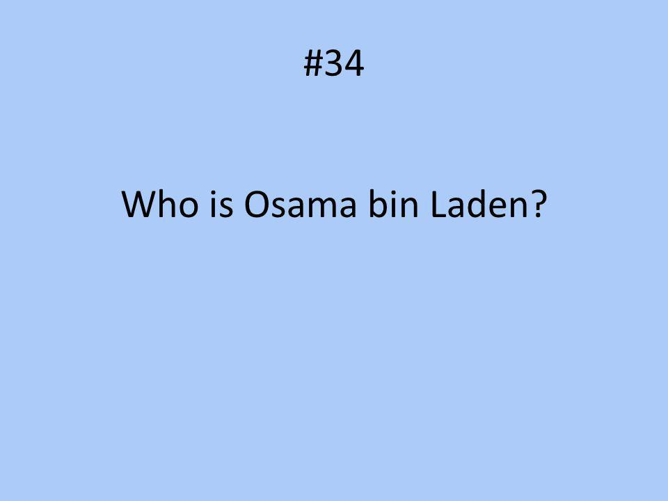 #34 Who is Osama bin Laden