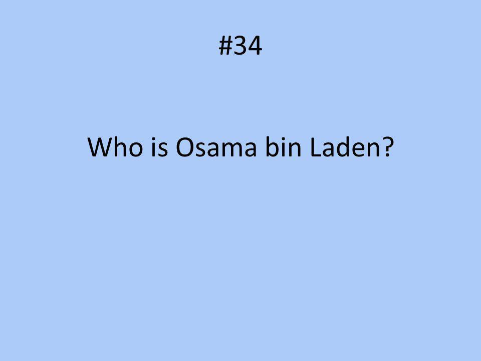 #34 Who is Osama bin Laden