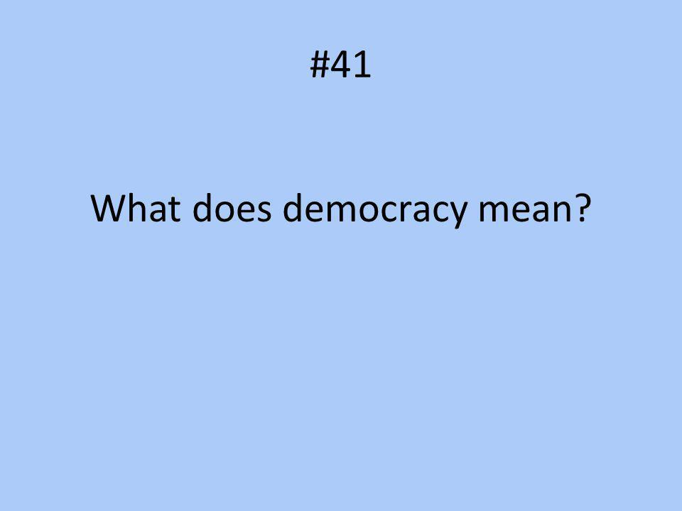 What does democracy mean