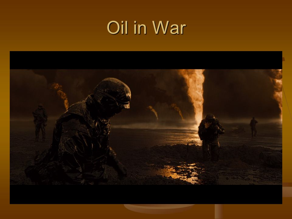 Oil in War