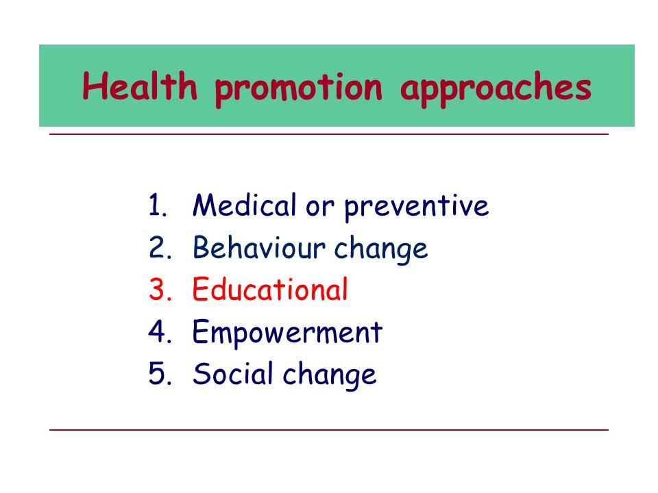Health promotion approaches