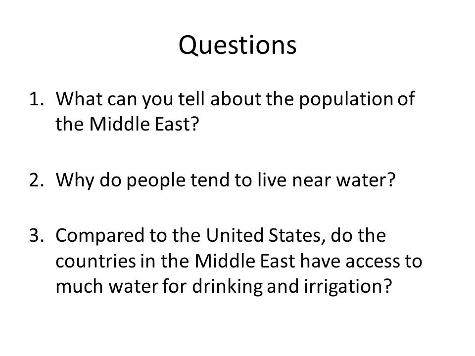 Questions What can you tell about the population of the Middle East
