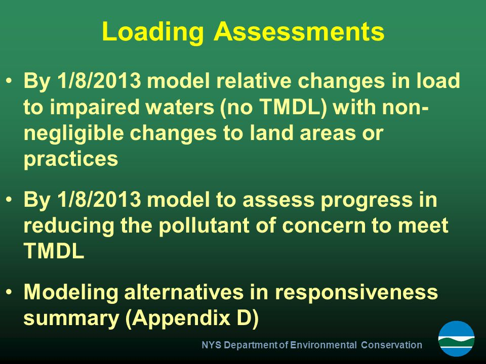 Loading Assessments By 1/8/2013 model relative changes in load to impaired waters (no TMDL) with non-negligible changes to land areas or practices.