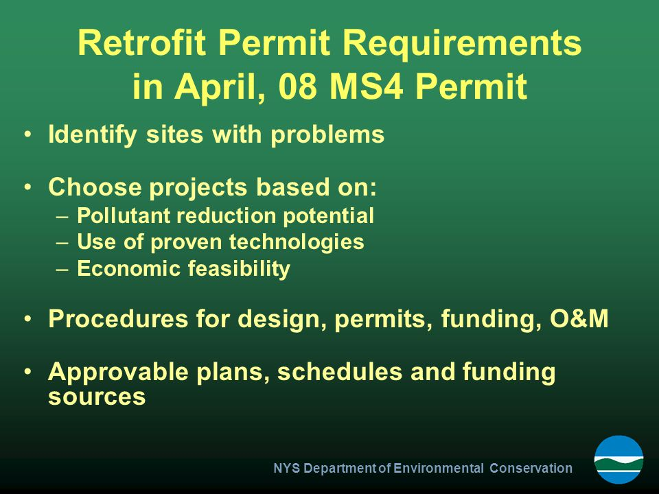 Retrofit Permit Requirements in April, 08 MS4 Permit