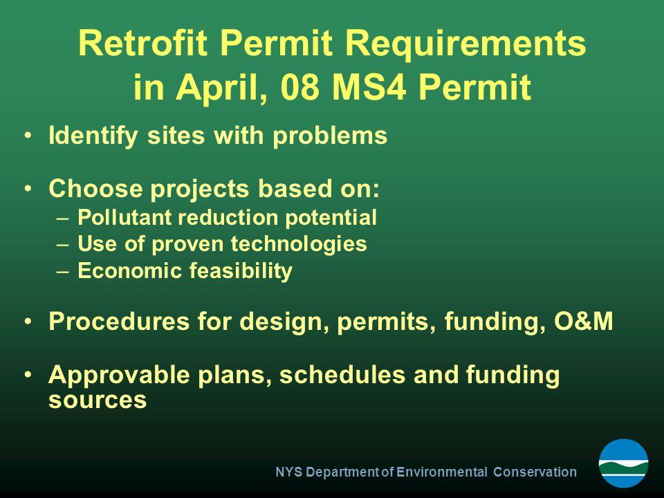 Retrofit Permit Requirements in April, 08 MS4 Permit