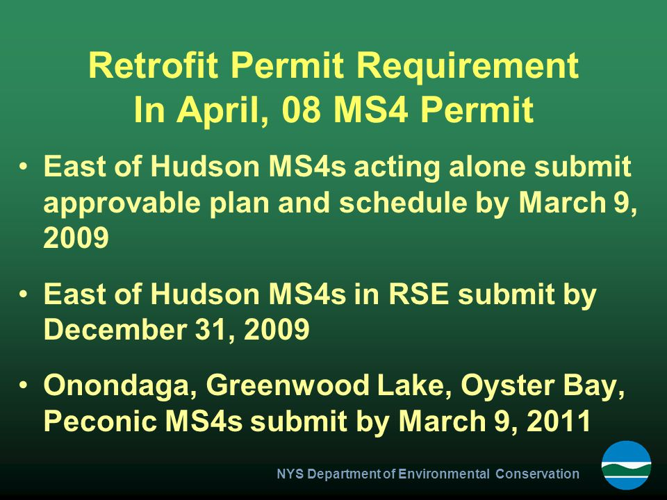Retrofit Permit Requirement In April, 08 MS4 Permit