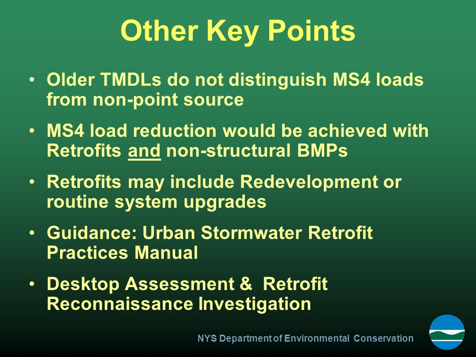 Other Key Points Older TMDLs do not distinguish MS4 loads from non-point source.