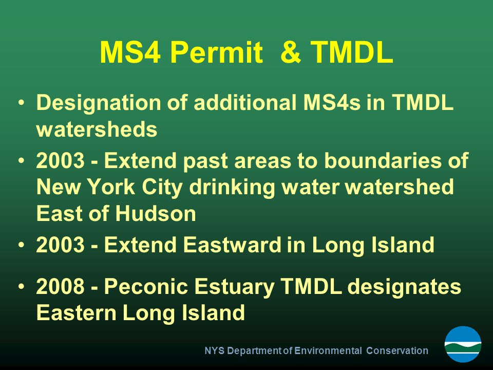 MS4 Permit & TMDL Designation of additional MS4s in TMDL watersheds
