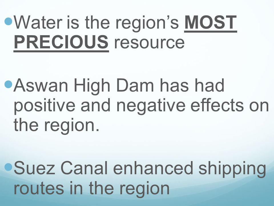 Water is the region's MOST PRECIOUS resource