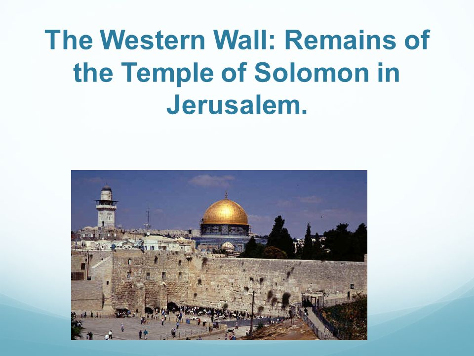 The Western Wall: Remains of the Temple of Solomon in Jerusalem.