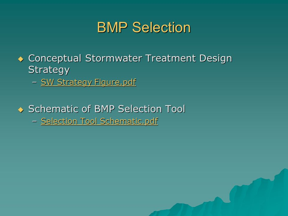 BMP Selection Conceptual Stormwater Treatment Design Strategy