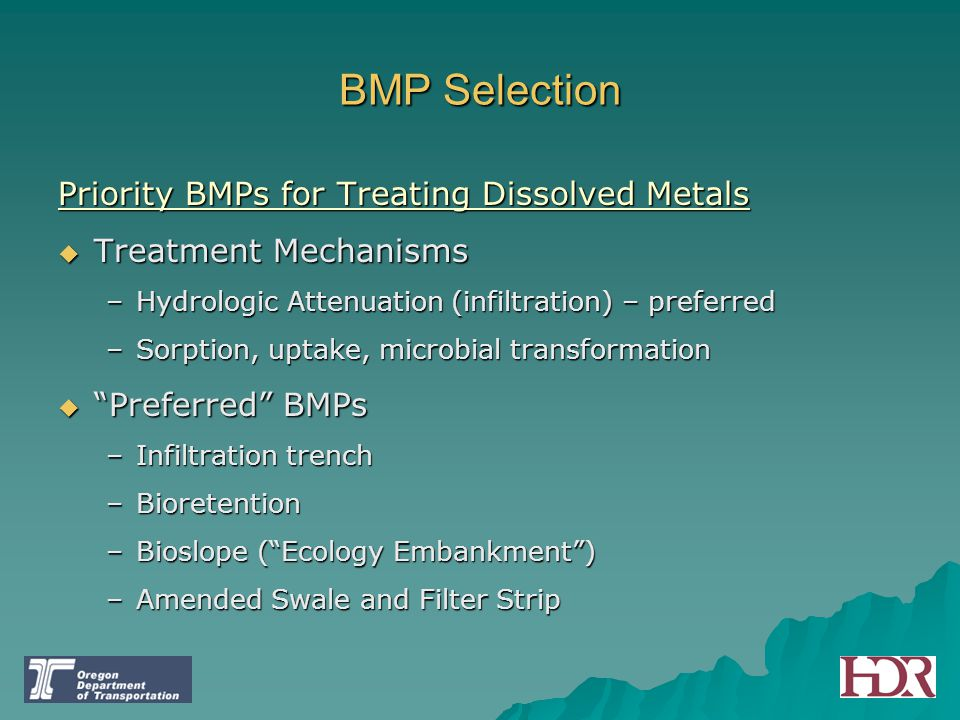BMP Selection Priority BMPs for Treating Dissolved Metals