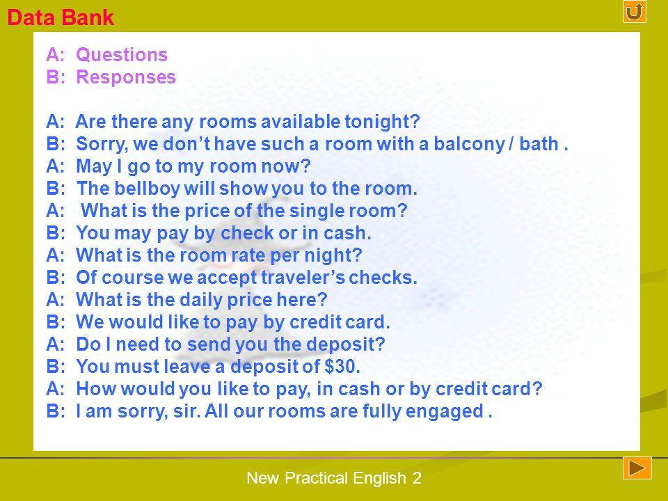 Data Bank A: Questions B: Responses