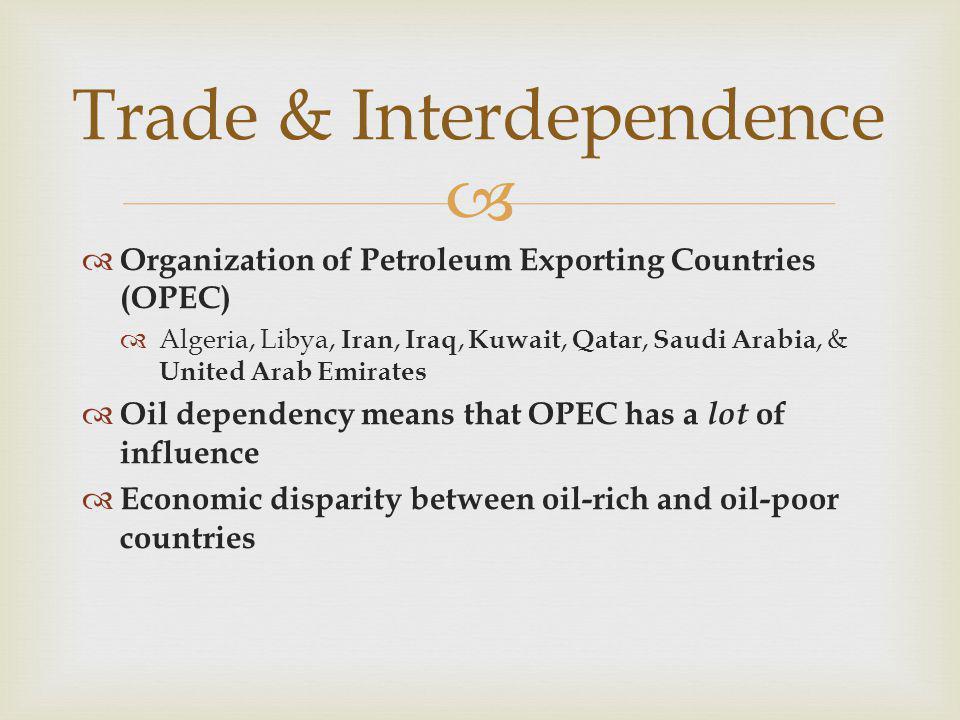 Trade & Interdependence