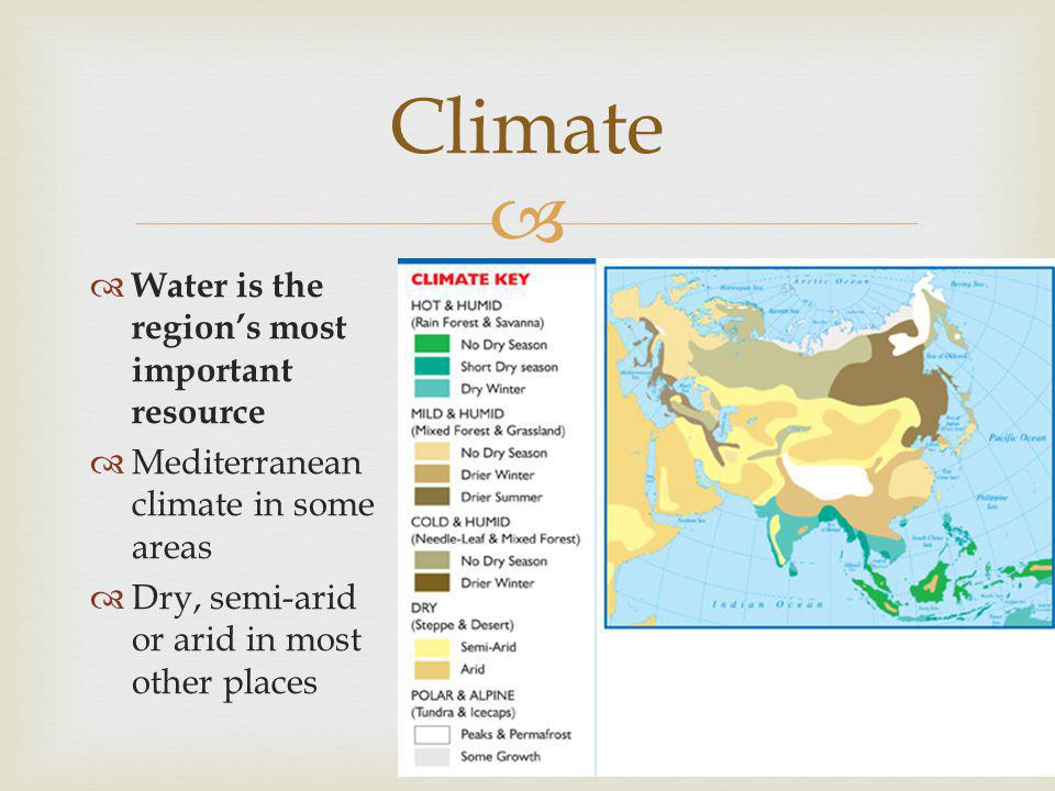 Climate Water is the region's most important resource