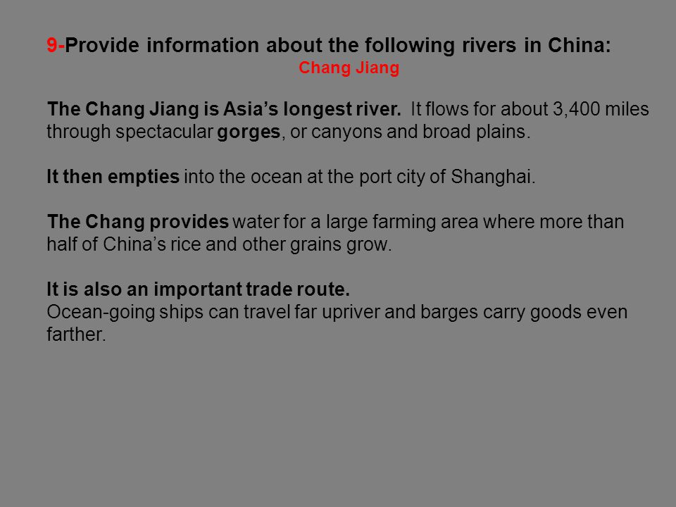 9-Provide information about the following rivers in China: