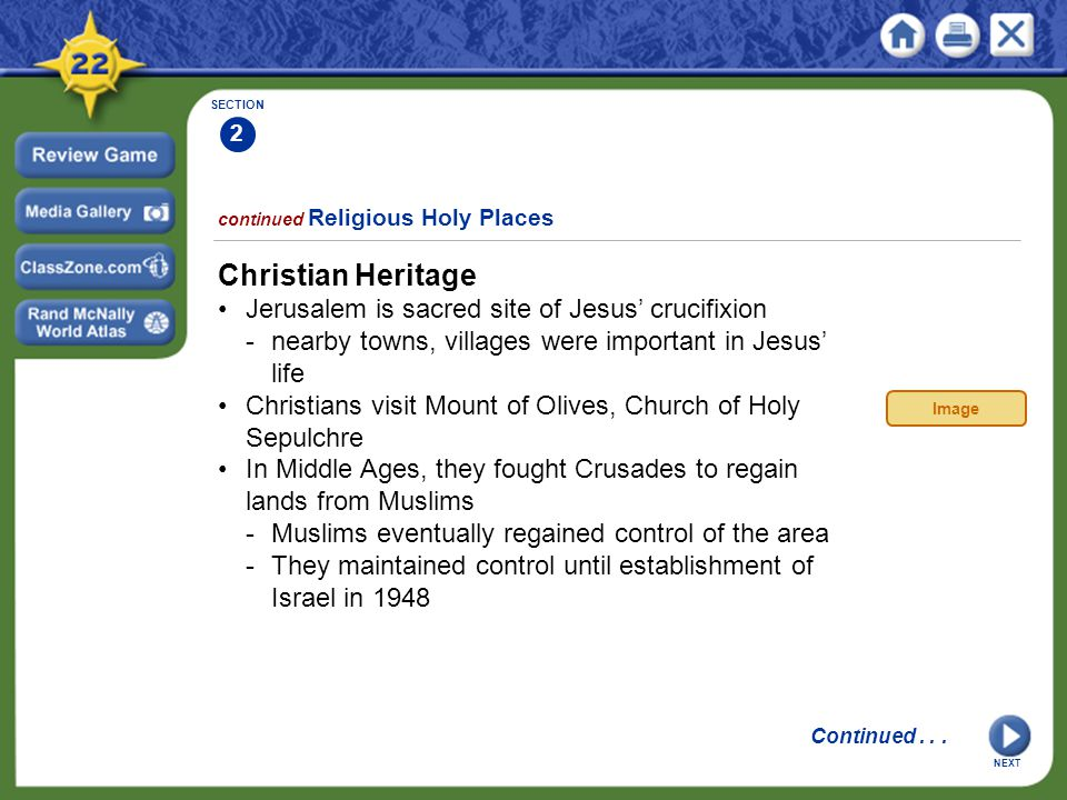 Christian Heritage • Jerusalem is sacred site of Jesus' crucifixion
