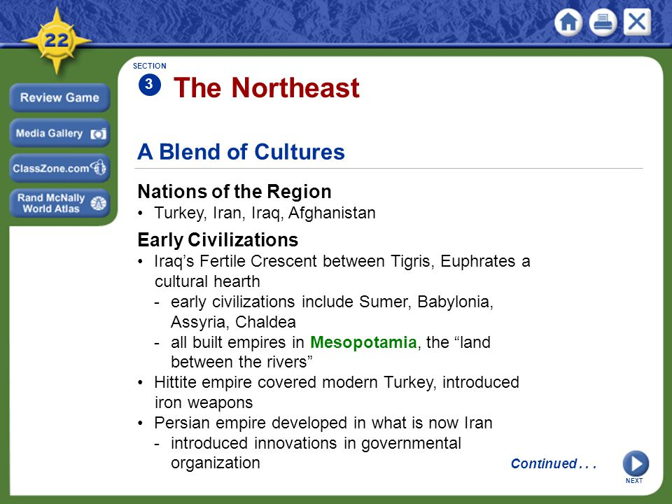 The Northeast A Blend of Cultures Nations of the Region