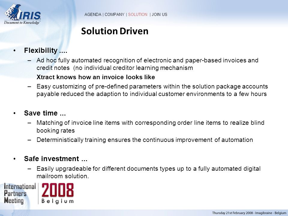 Solution Driven Flexibility .... Save time ... Safe investment ...