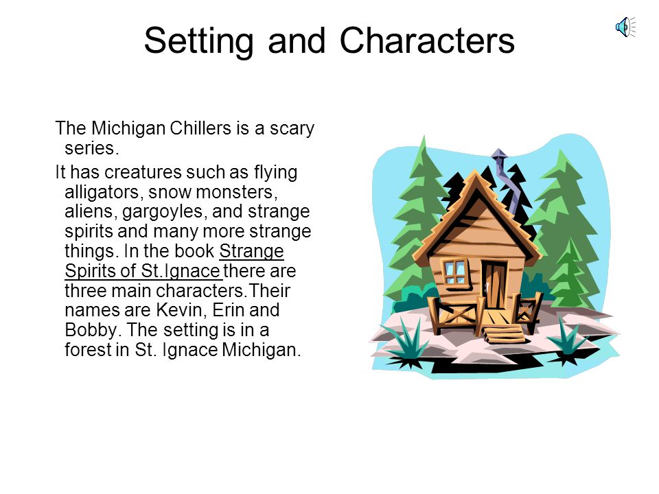 Setting and Characters