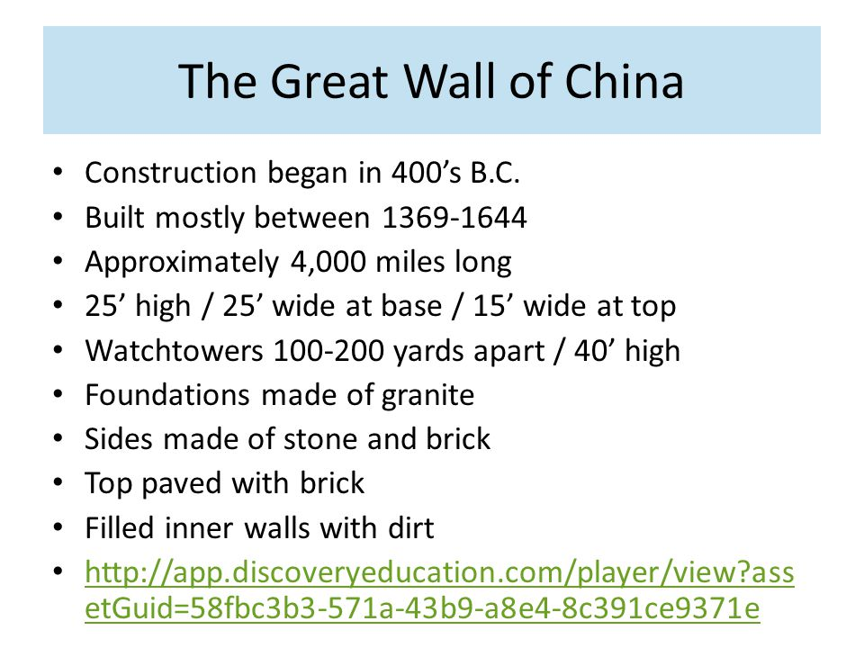 The Great Wall of China Construction began in 400's B.C.