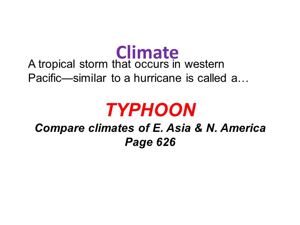 Compare climates of E. Asia & N. America