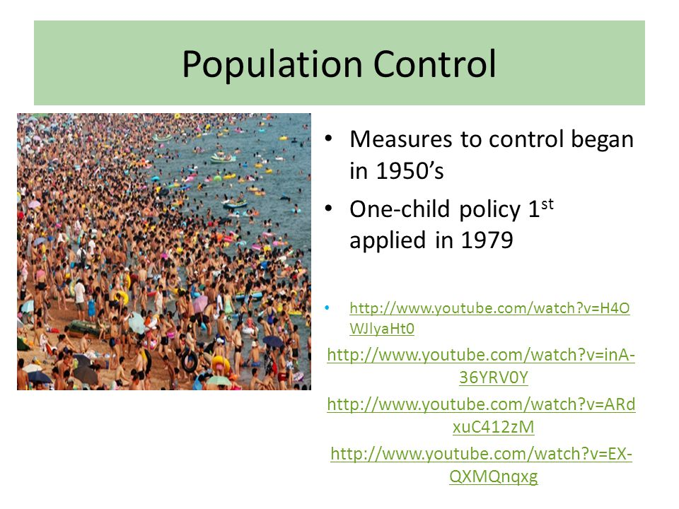 Population Control Measures to control began in 1950's