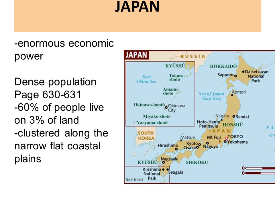 JAPAN -enormous economic power Dense population Page 630-631