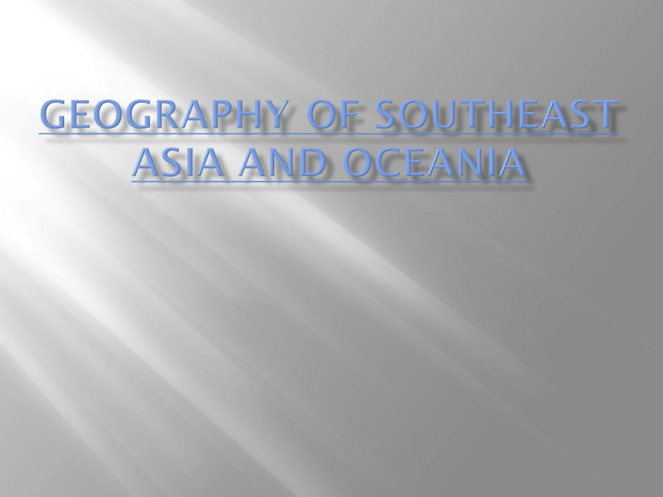 Geography of Southeast Asia AND Oceania