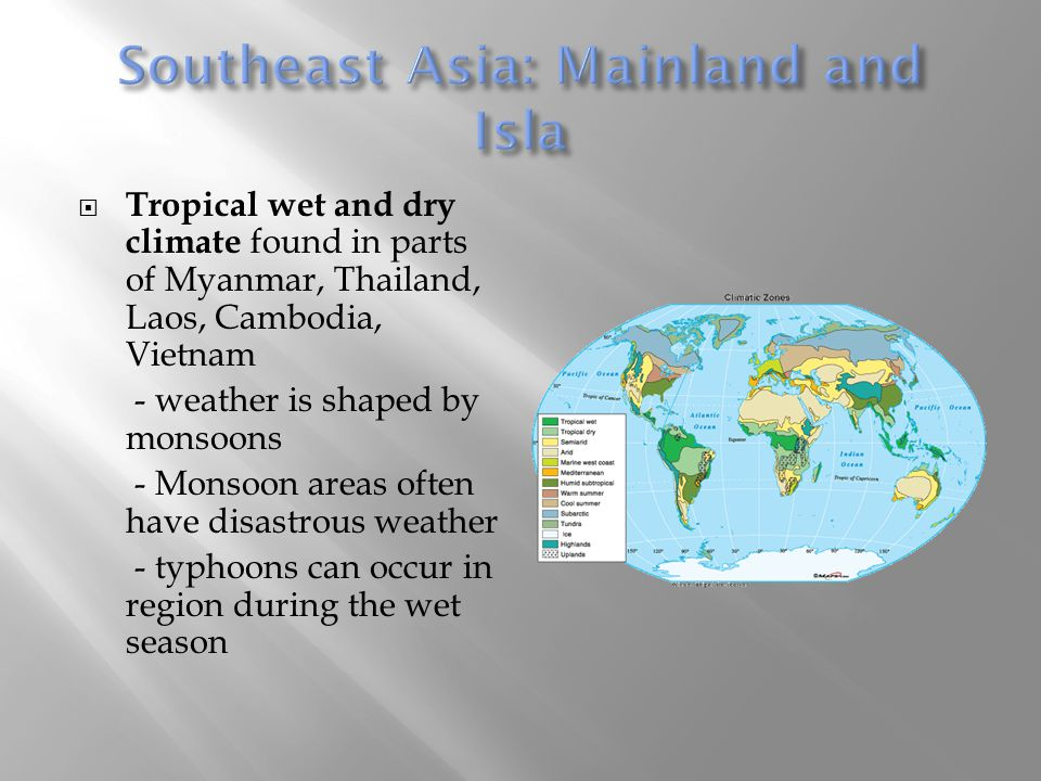 Southeast Asia: Mainland and Isla