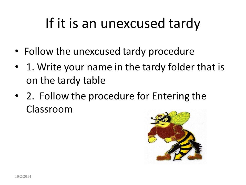 If it is an unexcused tardy